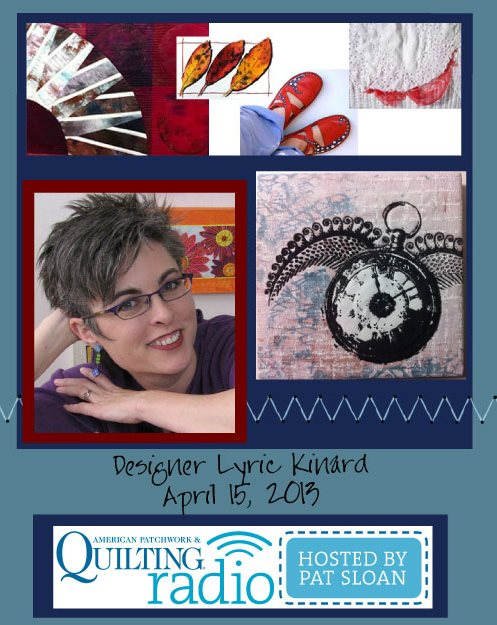 Pat Sloan American Patchwork and Quilting radio Lyric Kinard guest
