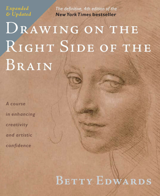 Ten books to read if you want to be an artist: Drawing on the Right Side of the Brain