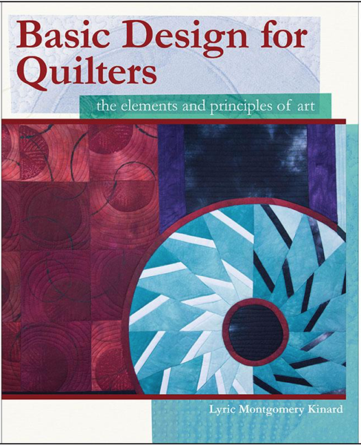 Basic Design for Quilters: the elements and principles of art