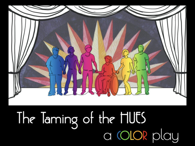 line drawings of people on stage title for lecture called The Taming of the Hues, a Color Play